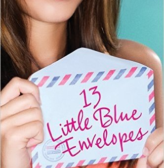 13 Little Blue Envelopes (Little Blue Envelope #1) by Maureen Johnson