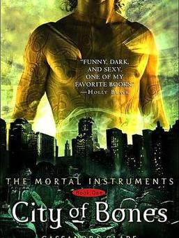 City of Bones (The Mortal Instruments #1) by Cassandra Clare