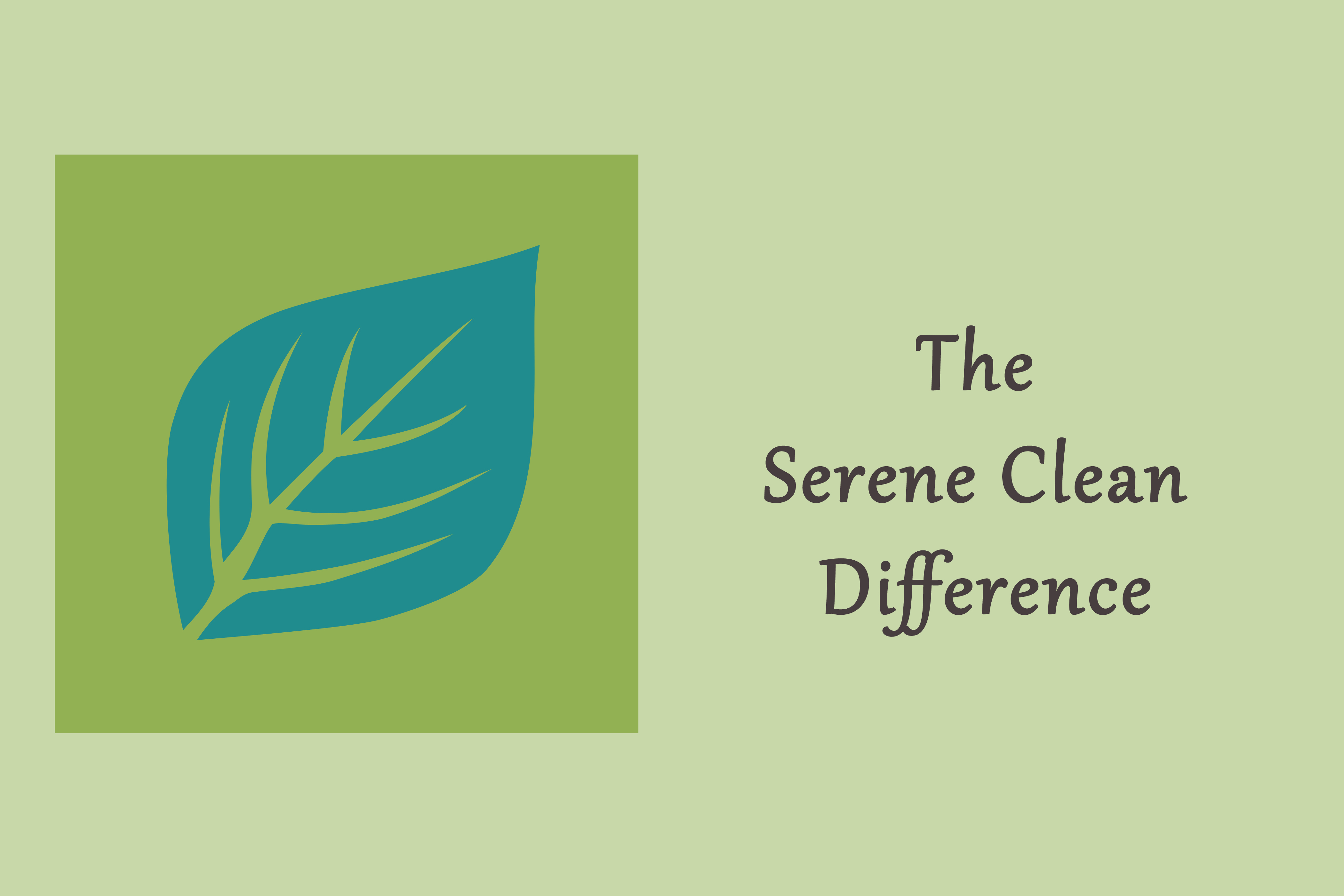 The Serene Clean Difference