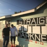 "Loving our neighbors ""Straight Outta Darkness"""