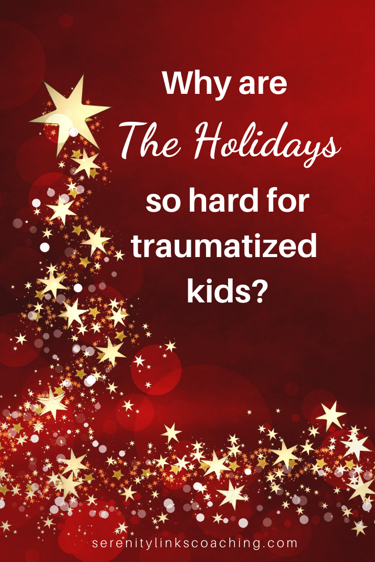 The holidays can be torture for traumatized kids! There are also some darn good reasons why behavior problems tend to ramp up at this time of year, especially for kids affected by complex PTSD, FASD or Reactive Attachment Disorder. When parenting these uniquely special needs kids, it is important to remember that all behavior is communication and therapeutic parenting is the best way to get through them. #serenitylinkscoaching #holidays #parentingtrauma #devleopmentaltrauma