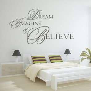 Dream Imagine & Believe Quote Wall Stickers Wall Art Decal