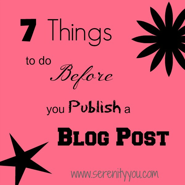 7 Things to do Before you Publish a Blog Post