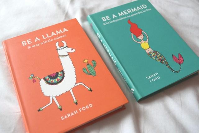 Be a Llama & Be a Mermaid by Sarah Ford