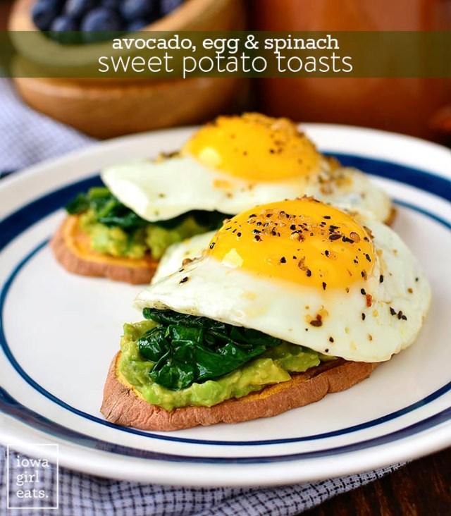 Avocado, Egg & Spinach Sweet Potato Toasts from Iowa Girl Eats