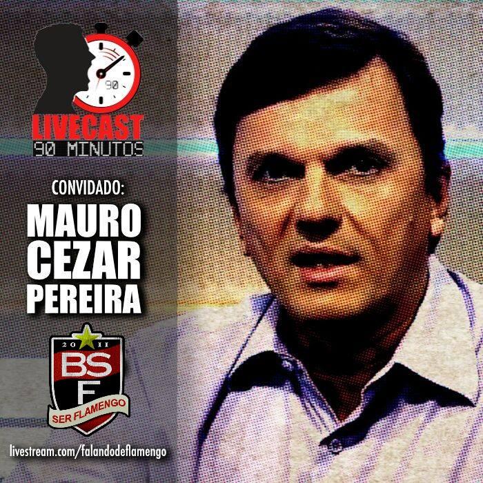 90_Minutos_Mauro_Cezar_Pereira_ESPN_Falando_de_Flamengo_Blog_Ser_Flamengo