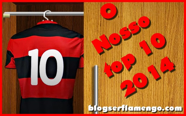 Top 10 Blog Ser Flamengo-Os posts mais lidos de 2014