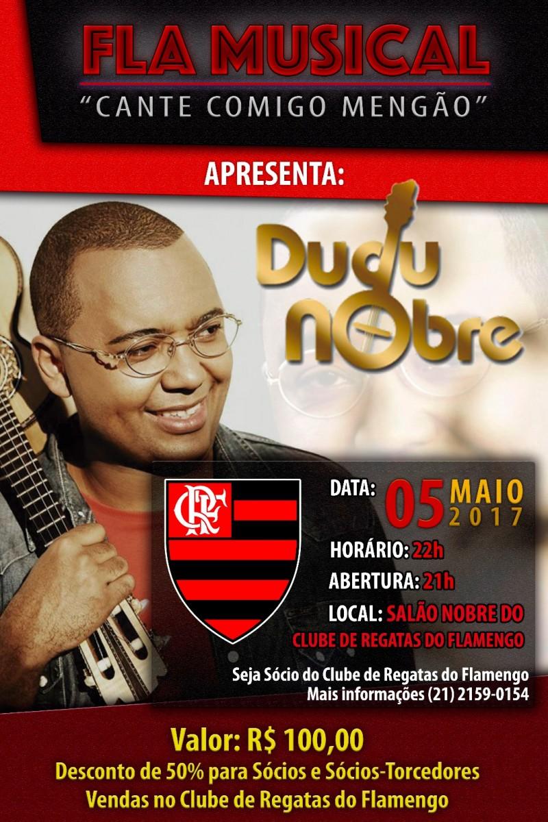Dudu Nobre é a próxima atração do Fla Musical