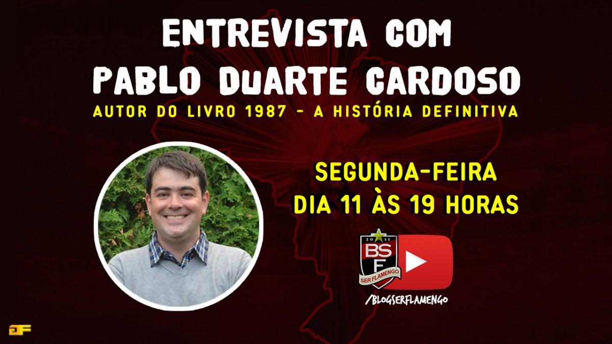 """Entrevista com Pablo Duarte - Autor do livro """"1987 - A história definitiva"""""""