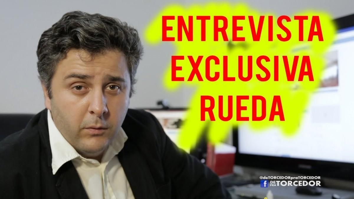 ENTREVISTA EXCLUSIVA COM RUEDA