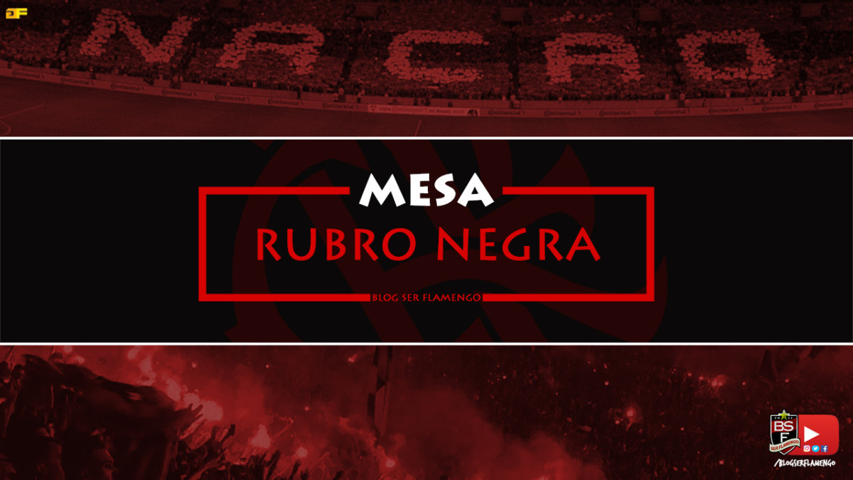 MESA RUBRO-NEGRA #19 - PARTICIPAÇÃO DO CANAL RAFLAMENGO