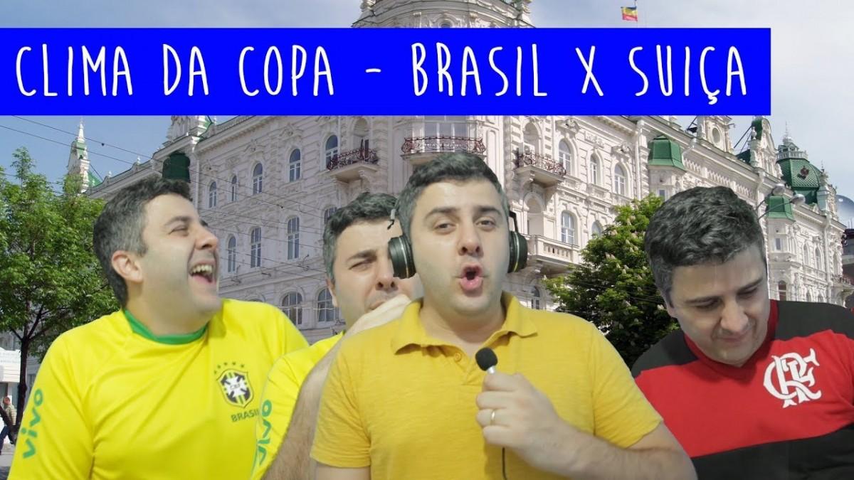 Clima da Copa - Brasil x Suiça
