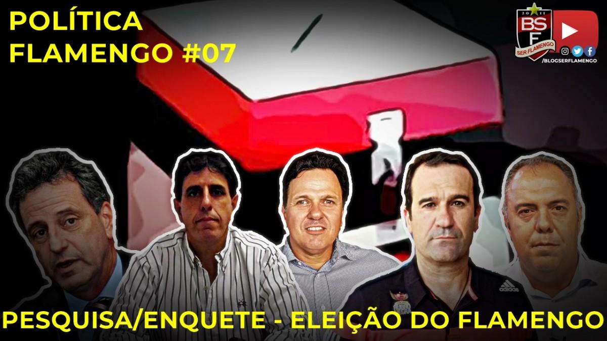 Política Flamenga #7 - Resultado da pesquisa/Enquete com pré-candidatos à presidência do Flamengo