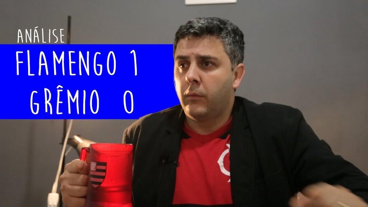 A MELHOR ANÁLISE - FLAMENGO 1 X 0 GRÊMIO