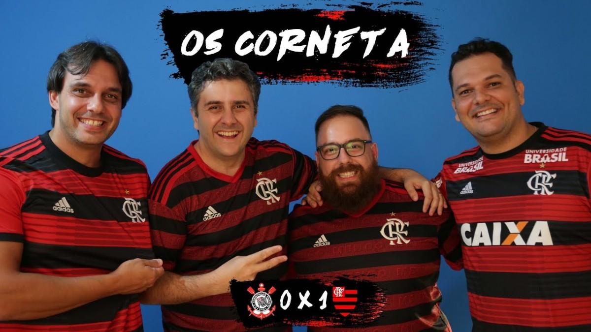 OS CORNETA - CORINTHIANS 0 x 1 FLAMENGO