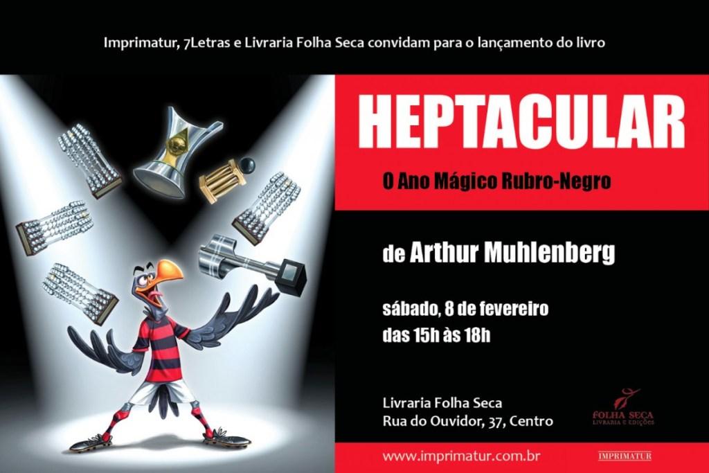 Arthur Muhlenberg lança livro sobre o hepta Brasileiro neste sábado no Rio de Janeiro