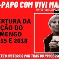 BATE-PAPO COM VIVI MARIANO - A COBERTURA DA ELEIÇÃO DO FLA DE 2015 E 2018 PELA MÍDIA INDEPENDENTE