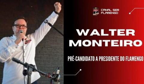 #ELEIÇÕESFLA2021: WALTER MONTEIRO – PRÉ-CANDIDATO A PRESIDENTE DO FLAMENGO
