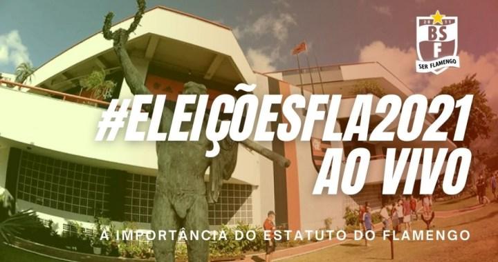 #ELEIÇÕESFLA2021: A importância de respeitar o estatuto do Flamengo e Wallim declara apoio a Landim