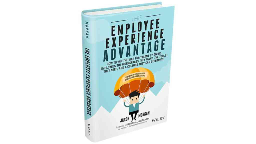 Book Review: The Employee Experience Advantage by Jacob Morgan