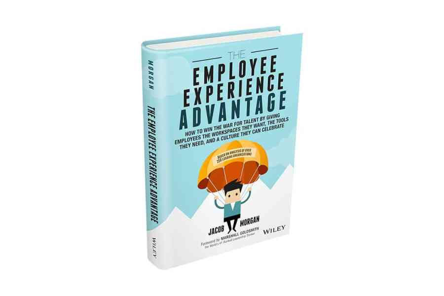 <strong>The Employee Experience Advantage: <em>How to Win the War for Talent by Giving Employees the Workspaces they Want, the Tools they Need, and a Culture They Can Celebrate</em></strong> Book Cover