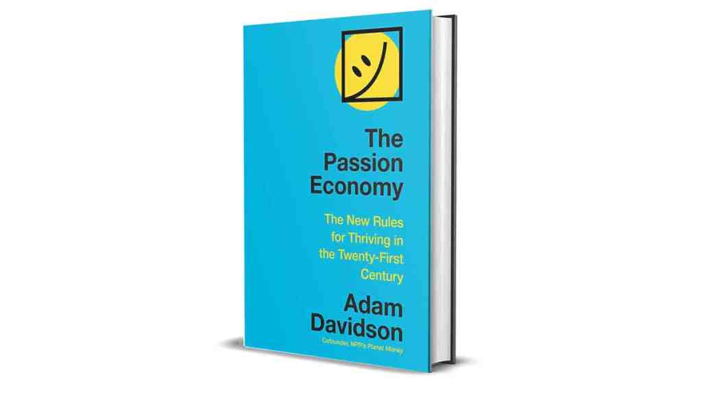 Book Review: The Passion Economy by Adam Davidson