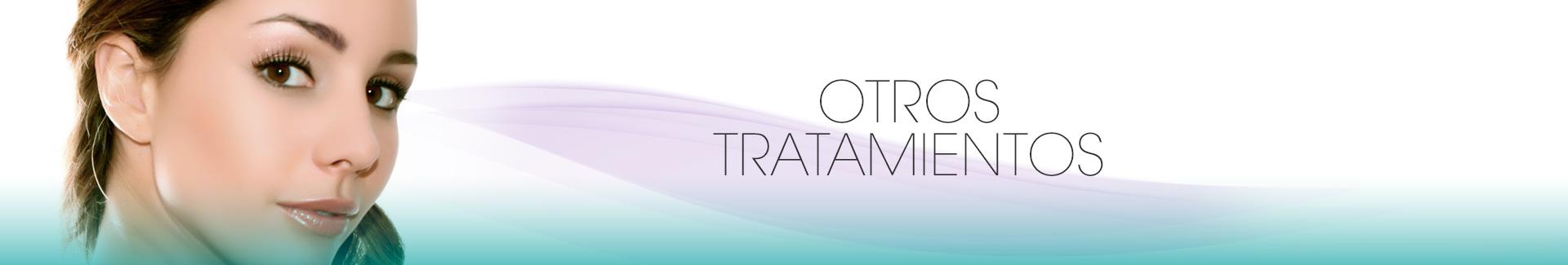 Otros Tratamientos - Clínica Sergio Rada, Medicina Estética Especializada