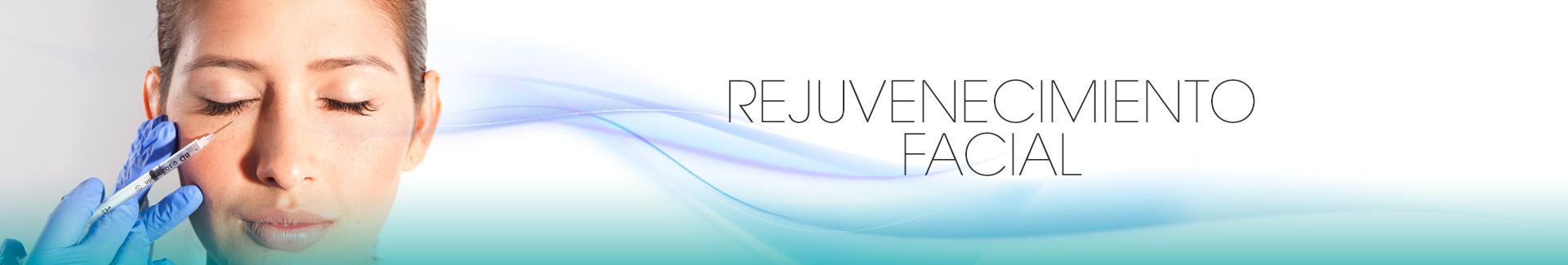 Tratamientos de Rejuvenecimiento Facial - Clínica Sergio Rada, Medicina Estética Especializada