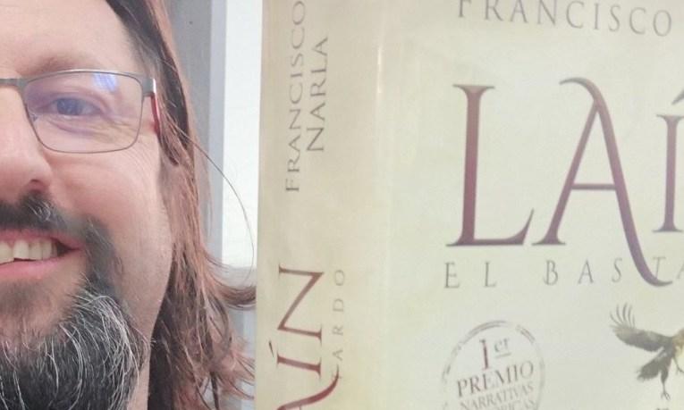 Laín. El bastardo – Francisco Narla