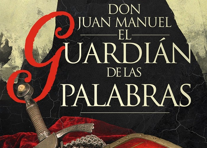 Don Juan Manuel. El guardián de las palabras – Blas Malo Poyatos (reseña con crucigrama)