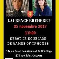 Laurence Bréheret notre 1ére invitée du débat doublage Game of Thrones