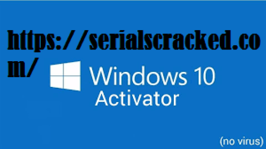 Windows 10 activator Crack + Product Key Full Free Version Download