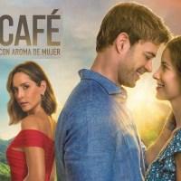 Café con Aroma de Mujer - Temporada 1 (2021) (Mega)