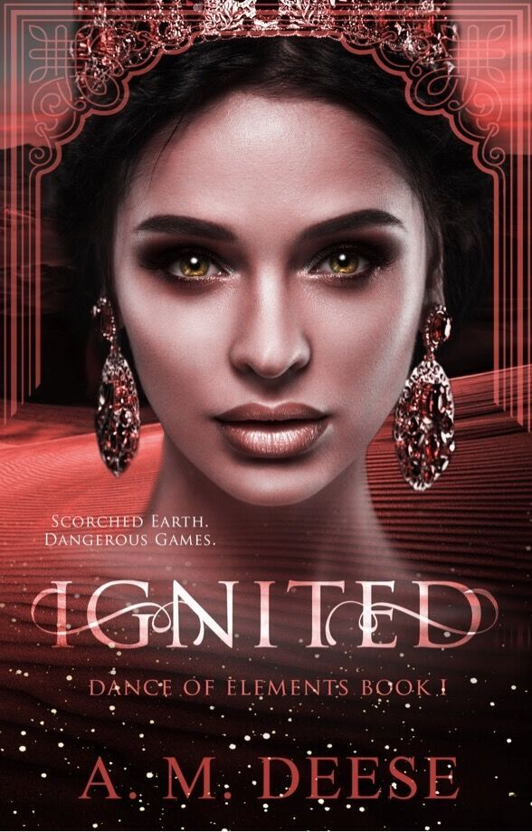 Blog Tour: Ignited (Dance of Elements #1) by A M Deese