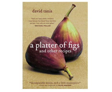 A Platter of Figs by David Tanis // Serious Crust by Annie Fassler