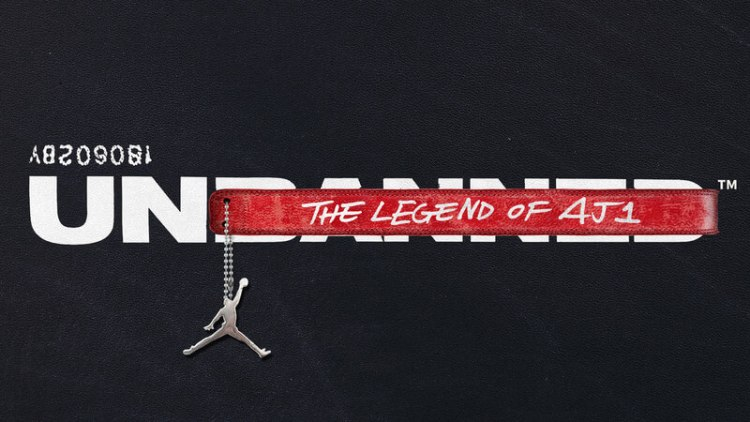 Unbanned: The Legend of Air Jordan 1