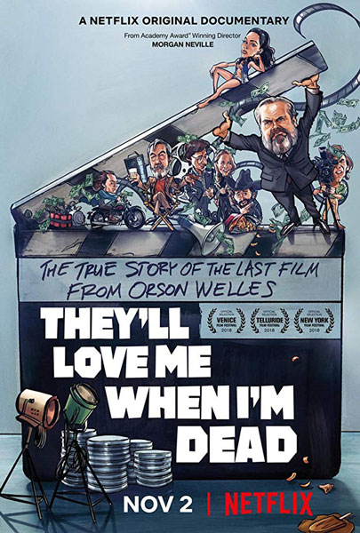 Watch Trailer for Orson Welles Documentary They'll Love Me When I'm Dead