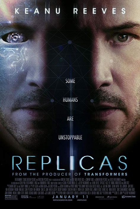 Replicas First Official Trailer: Keanu Reeves Turning Back and Replicas Movie Poster