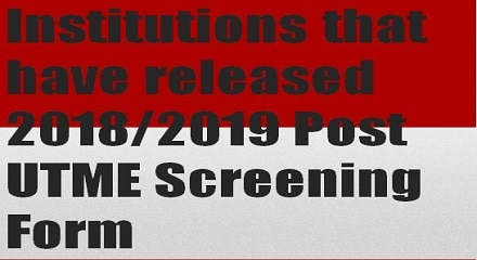 institutions whose post utme screening form is out 2018/2019