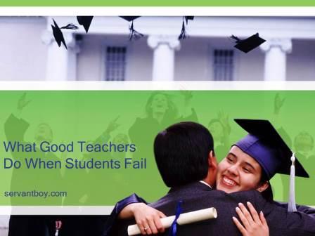 What Good Teachers Do When Students Fail