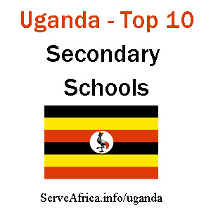 Uganda Top 10 Secondary Schools 2013-14