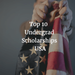 Top 10 Undergrad Scholarships in the USA (2017-18) for International Students