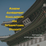 Korean Government Scholarship Program for International Students