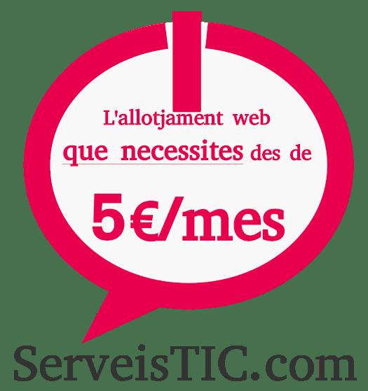 L'allotjament web que necessites