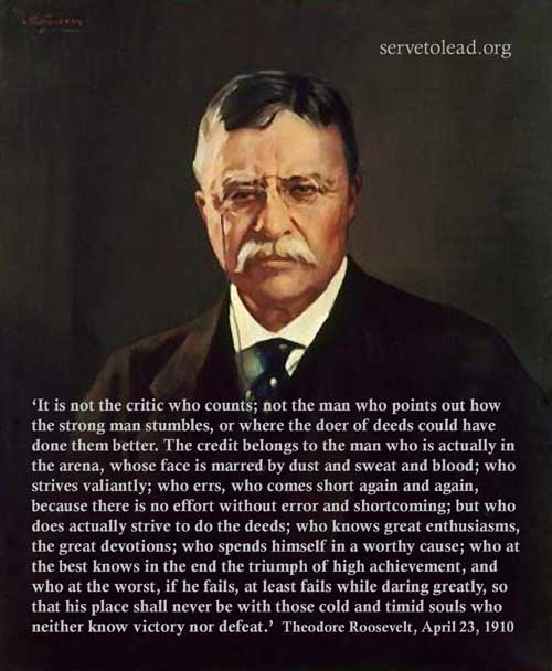 Theodore Roosevelt quotation man in arena www.servetolead.org