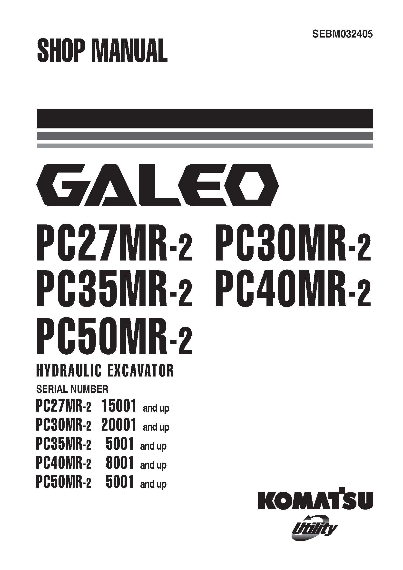 Komatsu PC27MR-2/ PC30MR-2/ PC35MR-2/ PC40MR-2/ PC50MR-2
