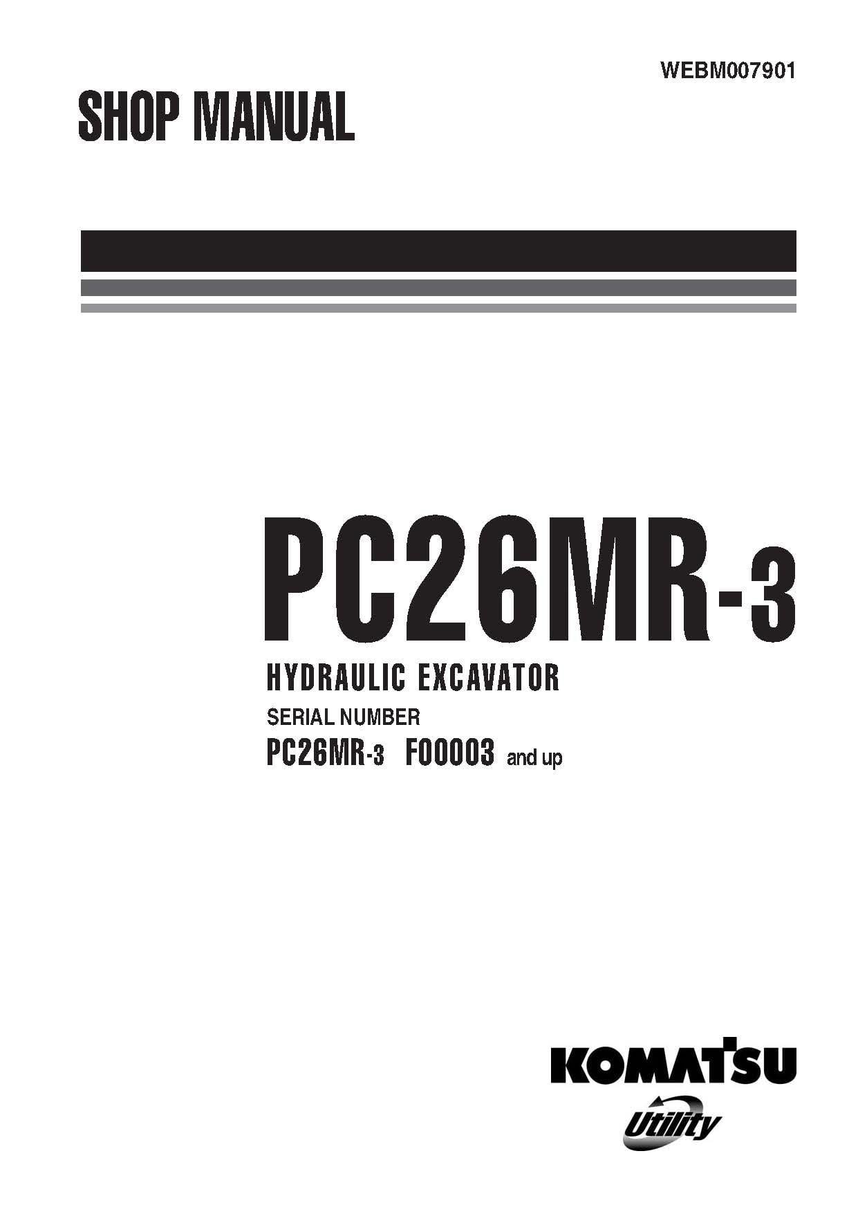 Komatsu PC26MR-3 Hydraulic Excavator Workshop Repair