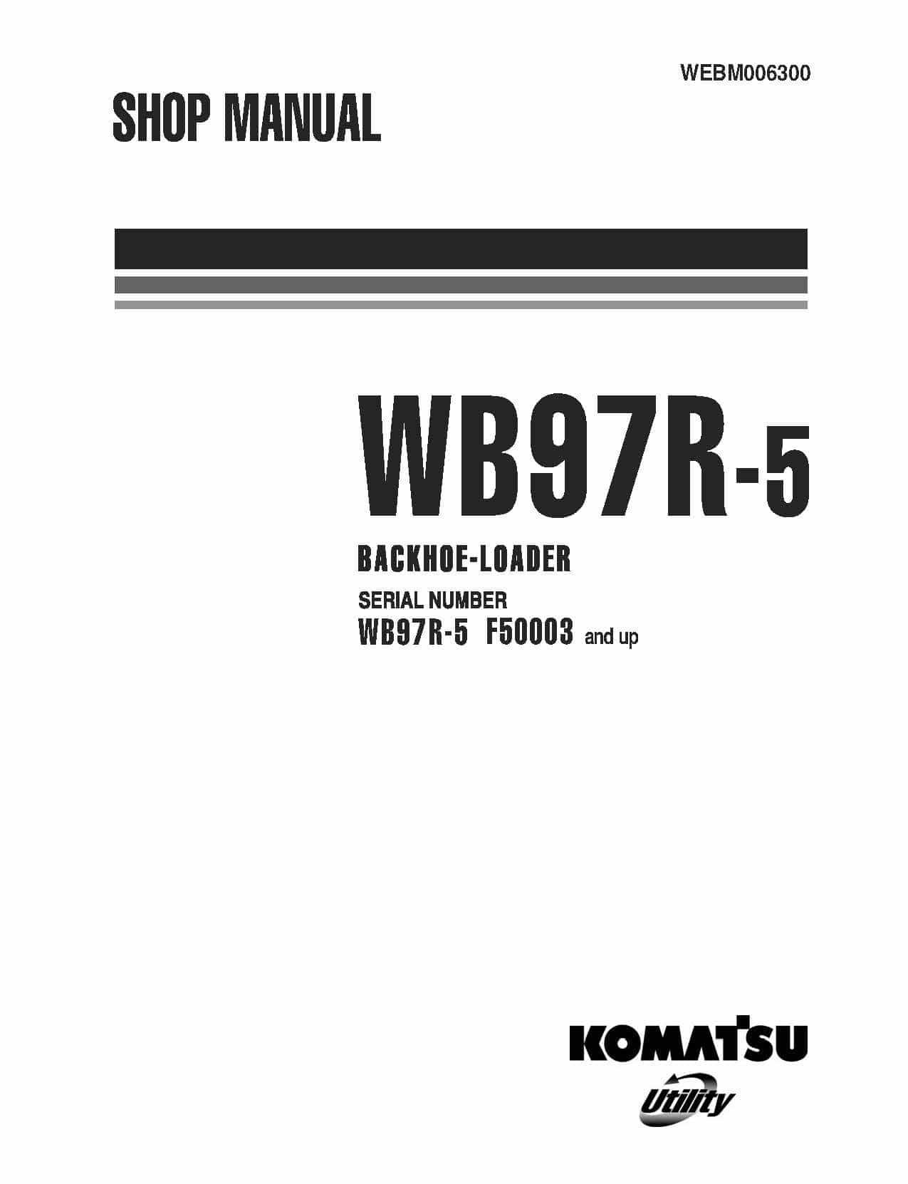 Komatsu WB97R-5 BACKHOE LOADER Workshop Repair Service