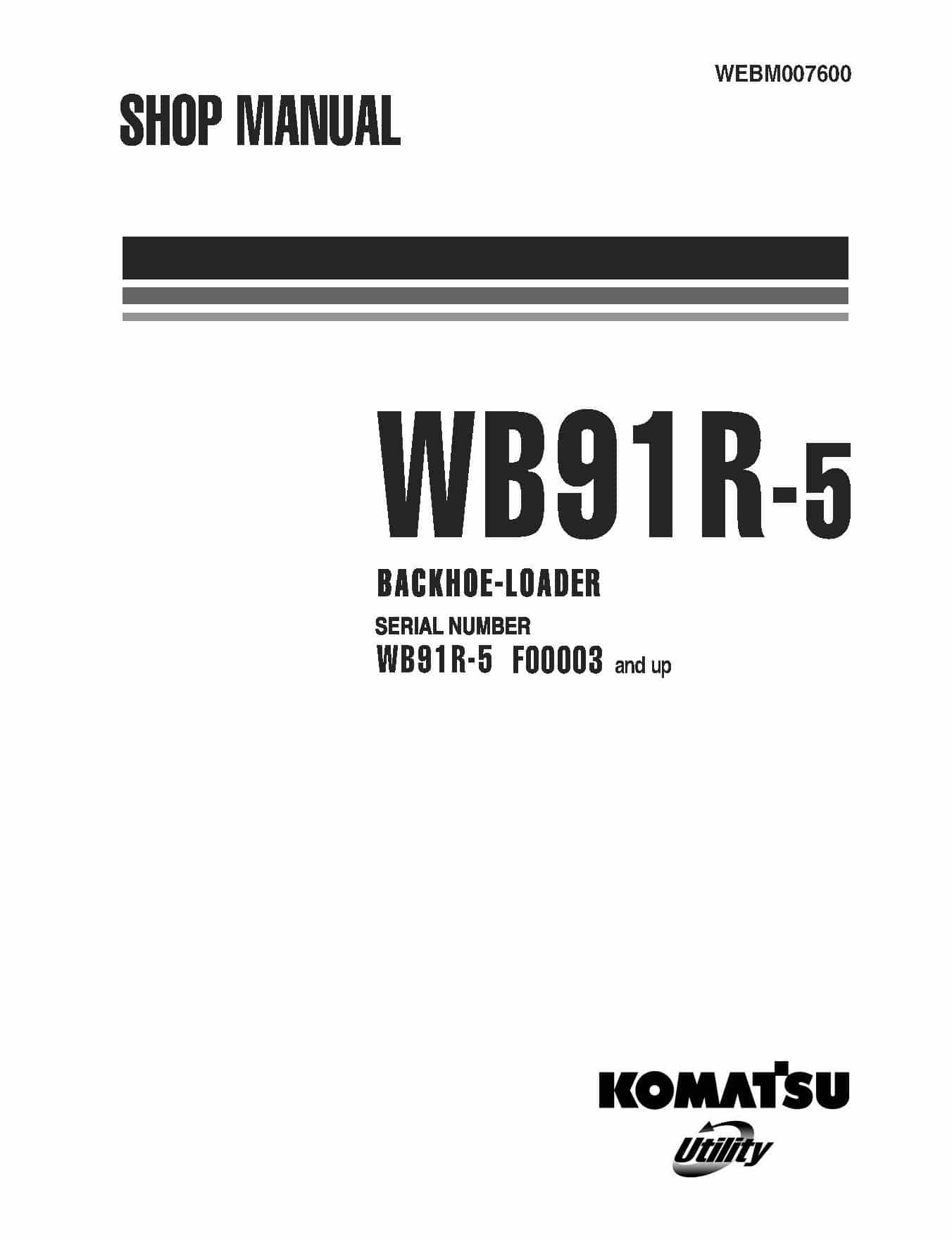 Komatsu WB91R-5 BACKHOE LOADER Workshop Repair Service