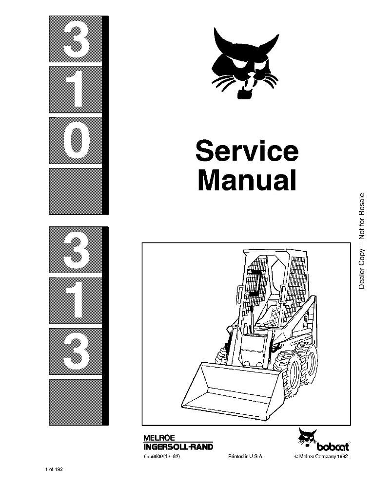 Bobcat 310-313 Excavator Service manual PDF Download